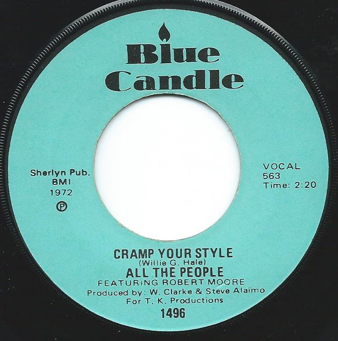 ALL THE PEOPLE FEATURING ROBERT MOORE / CRAMP YOUR STYLE / WHATCHA GONNA DO ABOUT IT (7