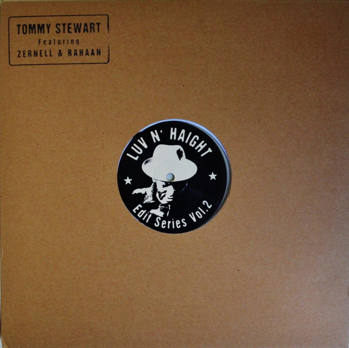 TOMMY STEWART / FEAT RAHAAN & ZERNELL / PRACTIVE WHAT YOU PREACH (LUV N' HAIGHT EDIT SERIES VOL.2)