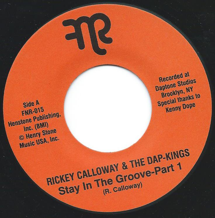 RICKEY CALLOWAY & THE DAP-KINGS / STAY IN THE GROOVE PART1 / PART 2 (7