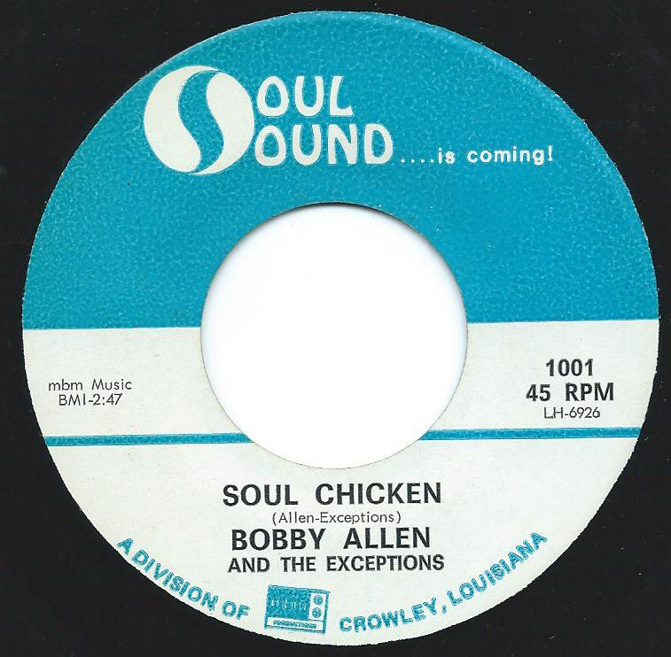 BOBBY ALLEN AND THE EXCEPTIONS / SOUL CHICKEN / I APOLOGIZE (7