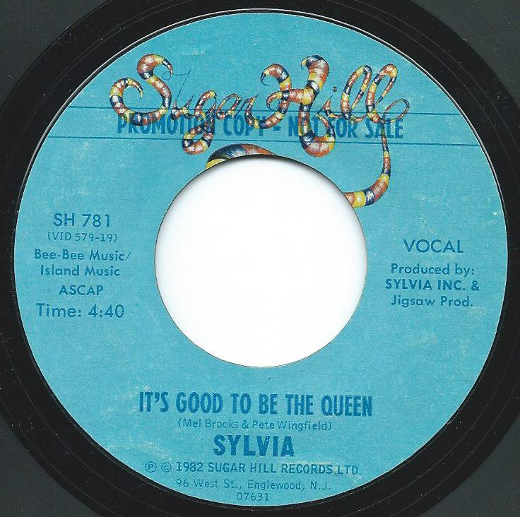 SYLVIA / IT'S GOOD TO BE THE QUEEN (7