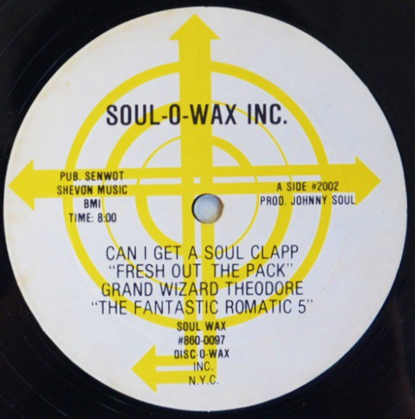 GRAND WIZARD THEODORE & THE FANTASTIC ROMATIC FIVE / CAN I GET A SOUL CLAPP... (12
