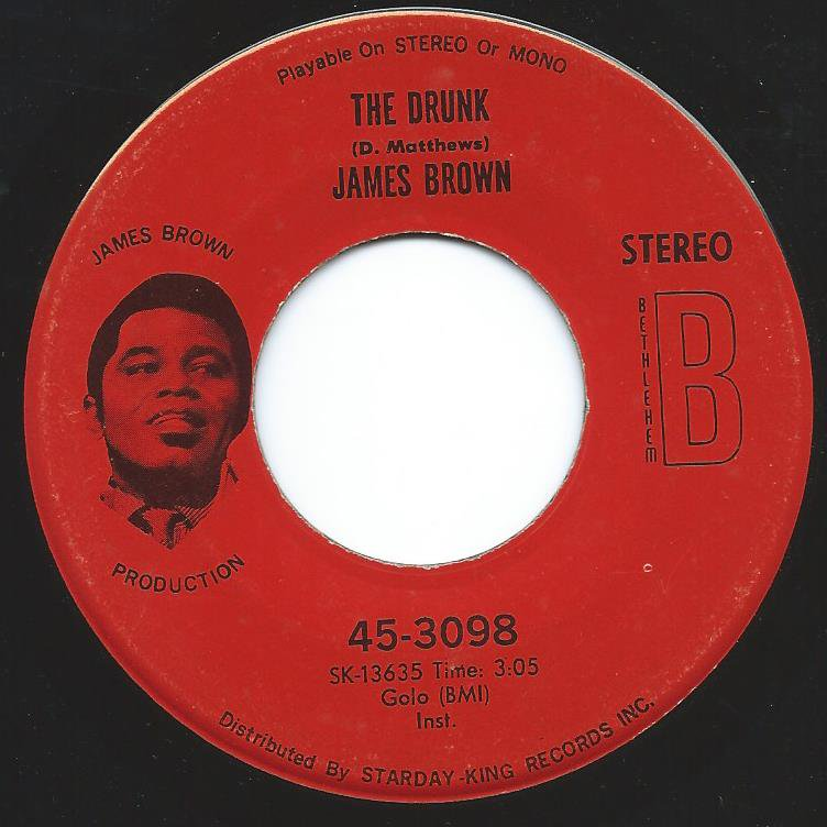 JAMES BROWN / THE DRUNK / A MAN HAS TO GO BACK TO THE CROSSROADS (7