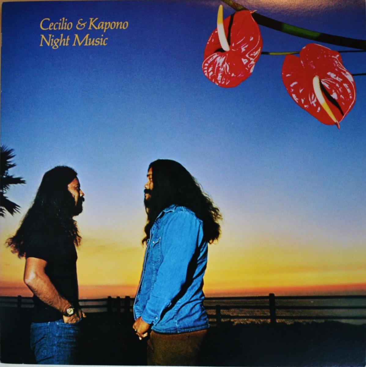 セシリオ & カポノ CECILIO & KAPONO / ナイト・ミュージック NIGHT MUSIC (LP)