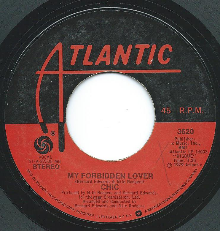 CHIC / MY FORBIDDEN LOVER / WHAT ABOUT ME (7