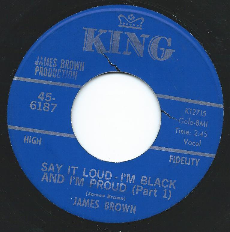 JAMES BROWN / SAY IT LOUD - I'M BLACK AND I'M PROUD (7