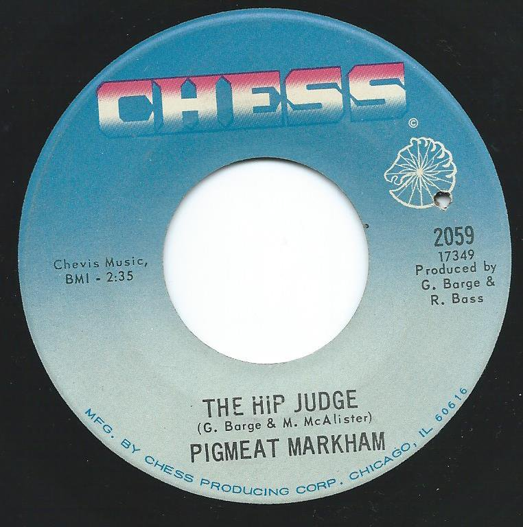 PIGMEAT MARKHAM / THE HIP JUDGE / SOCK IT TO 'EM JUDGE (7