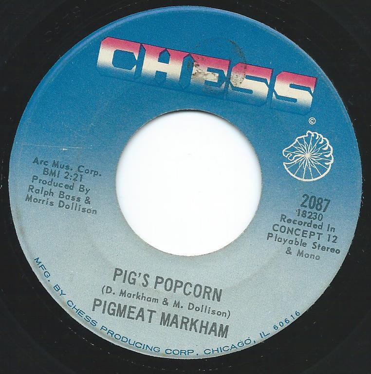 PIGMEAT MARKHAM / PIG'S POPCORN / WHO GOT THE NUMBER (7