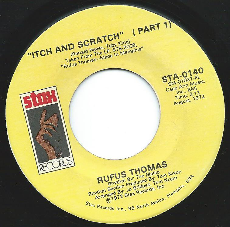 RUFUS THOMAS / ITCH AND SCRATCH (7