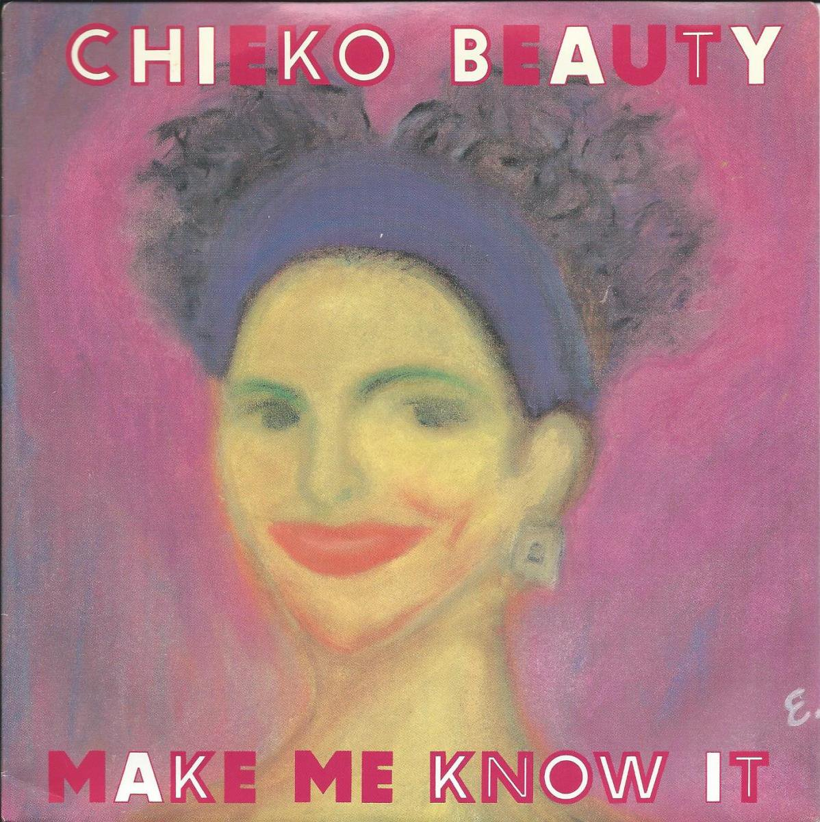 チエコ・ビューティー CHIEKO BEAUTY / MAKE ME KNOW IT (7