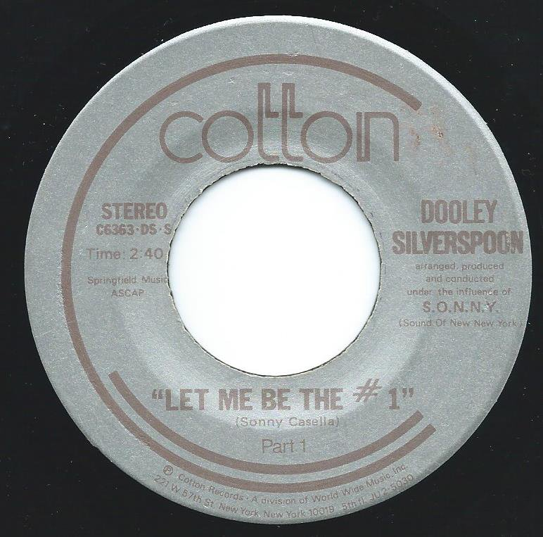 DOOLEY SILVERSPOON / LET ME BE THE #1 (7