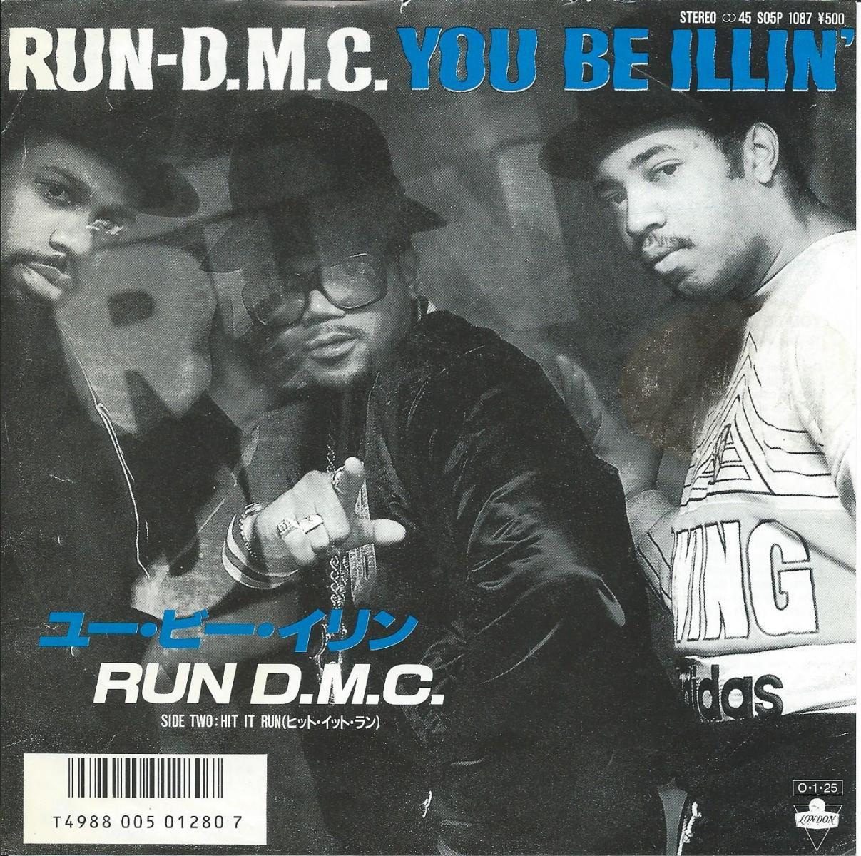 RUN DMC / ユー・ビー・イリン YOU BE ILLIN' / ヒット・イット・ラン HIT IT RUN (7