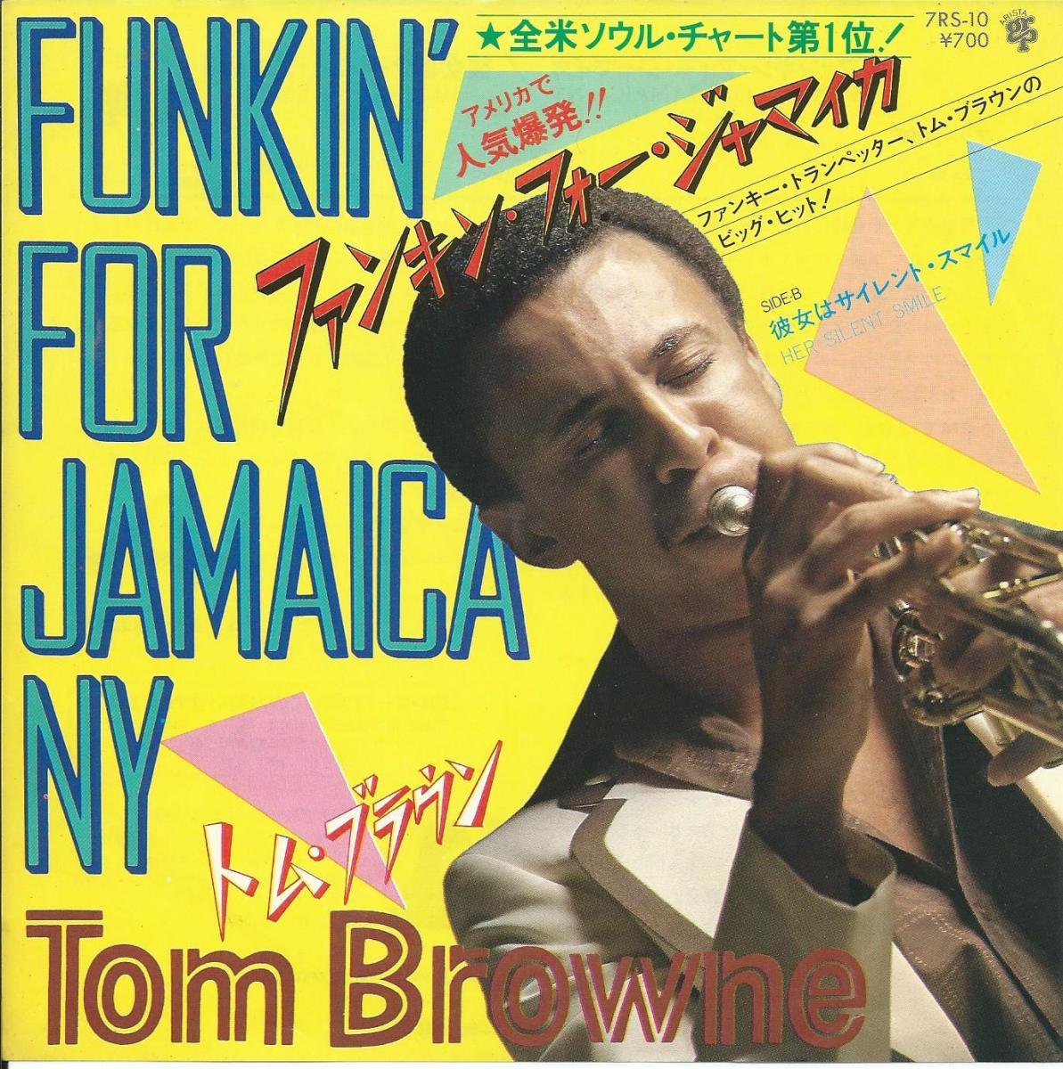 トム・ブラウン TOM BROWNE / ファンキン・フォー・ジャマイカ FUNKIN' FOR JAMAICA NY (7