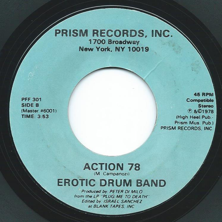EROTIC DRUM BAND / ACTION 78 / PLUG ME TO DEATH (7