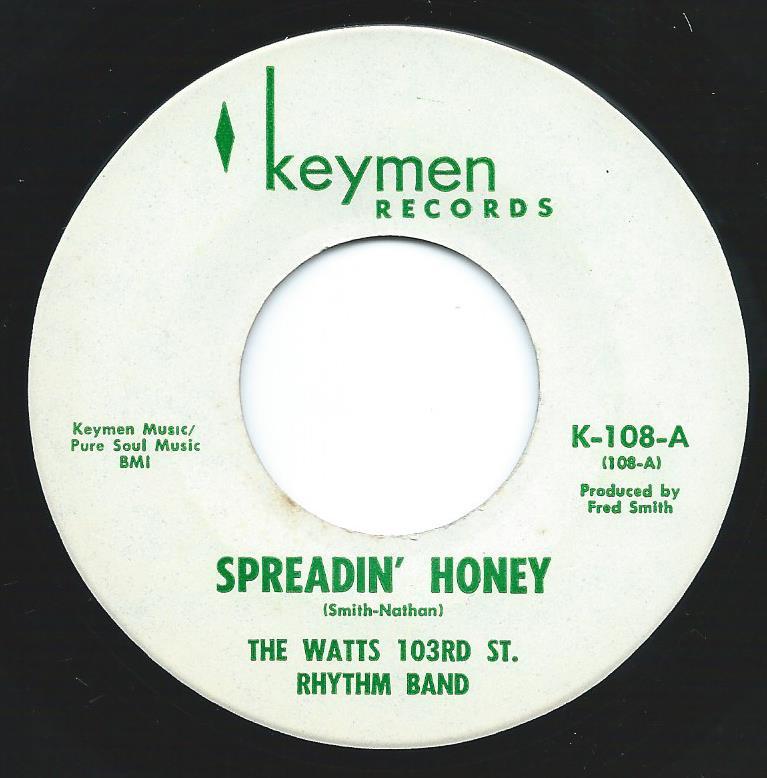 THE WATTS 103RD ST RHYTHM BAND / SPREADIN' HONEY / CHARLEY (7
