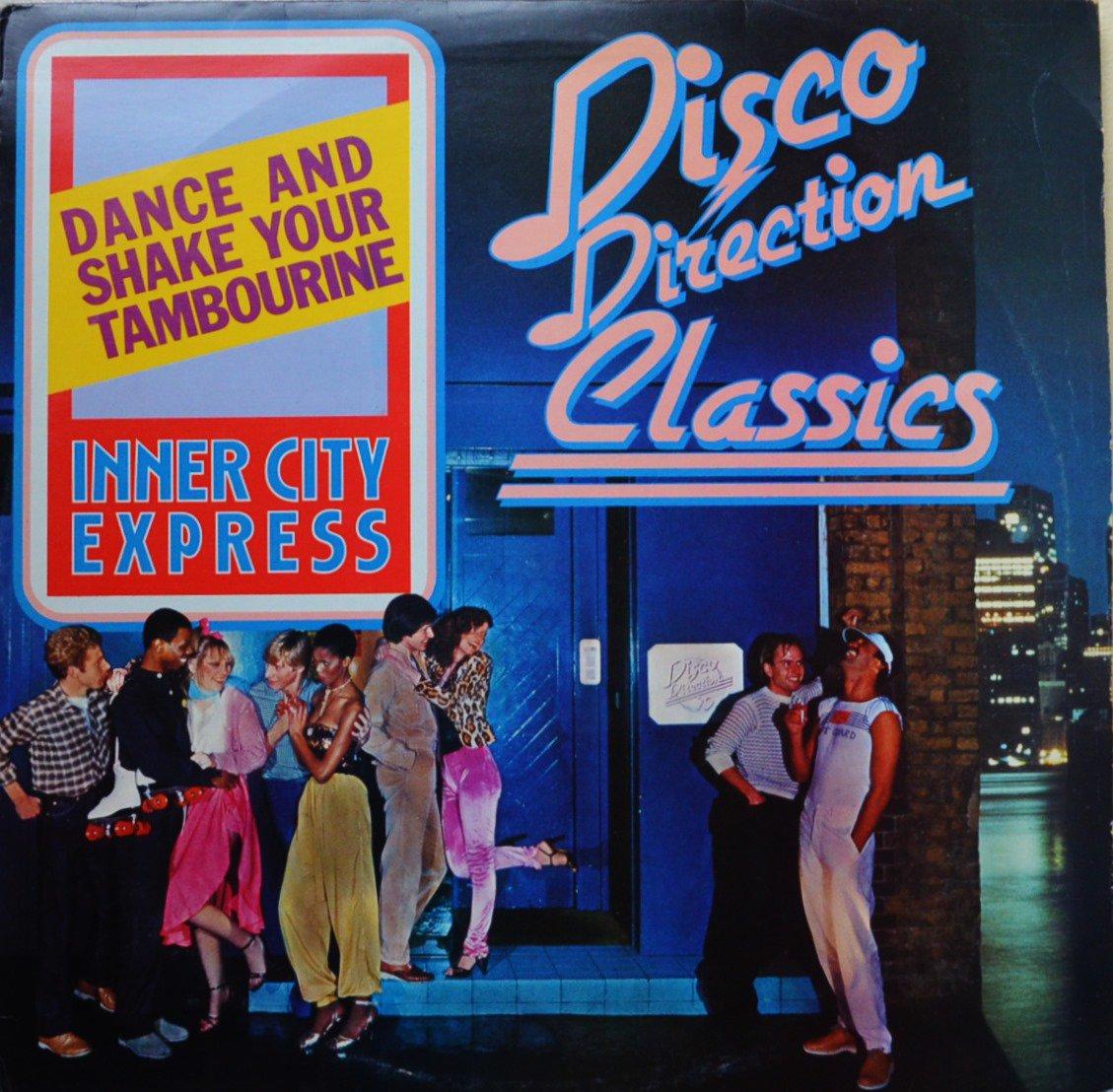 INNER CITY EXPRESS / DANCE AND SHAKE YOUR TAMBOURINE (12