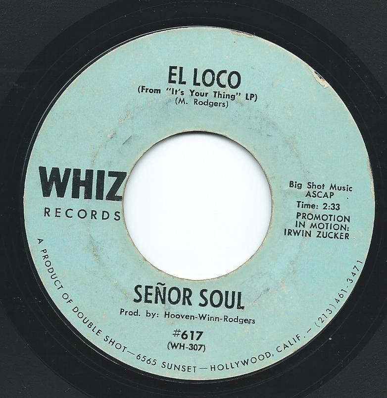 SENOR SOUL / EL LOCO / I AIN'T GOT NO SOUL TODAY (7