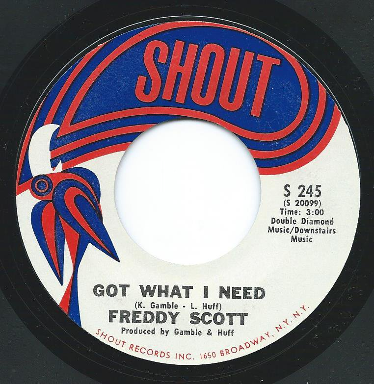 FREDDY SCOTT / GOT WHAT I NEED / FOREVER MY DARLING (7