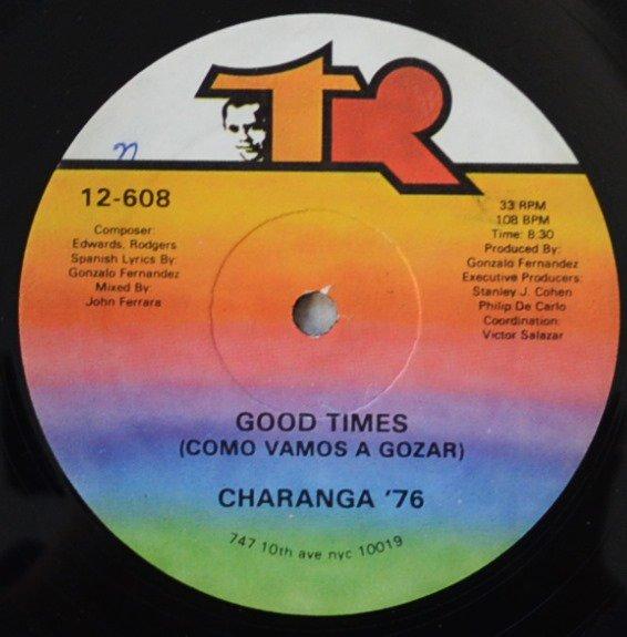CHARANGA '76 / GOOD TIMES (COMO VAMOS A GOZAR) / C/U/B/A IS CUBA (12