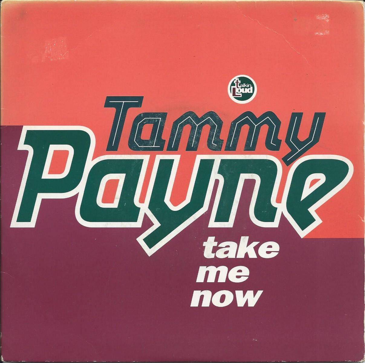 TAMMY PAYNE / TAKE ME NOW / IN HEART AND MIND (7