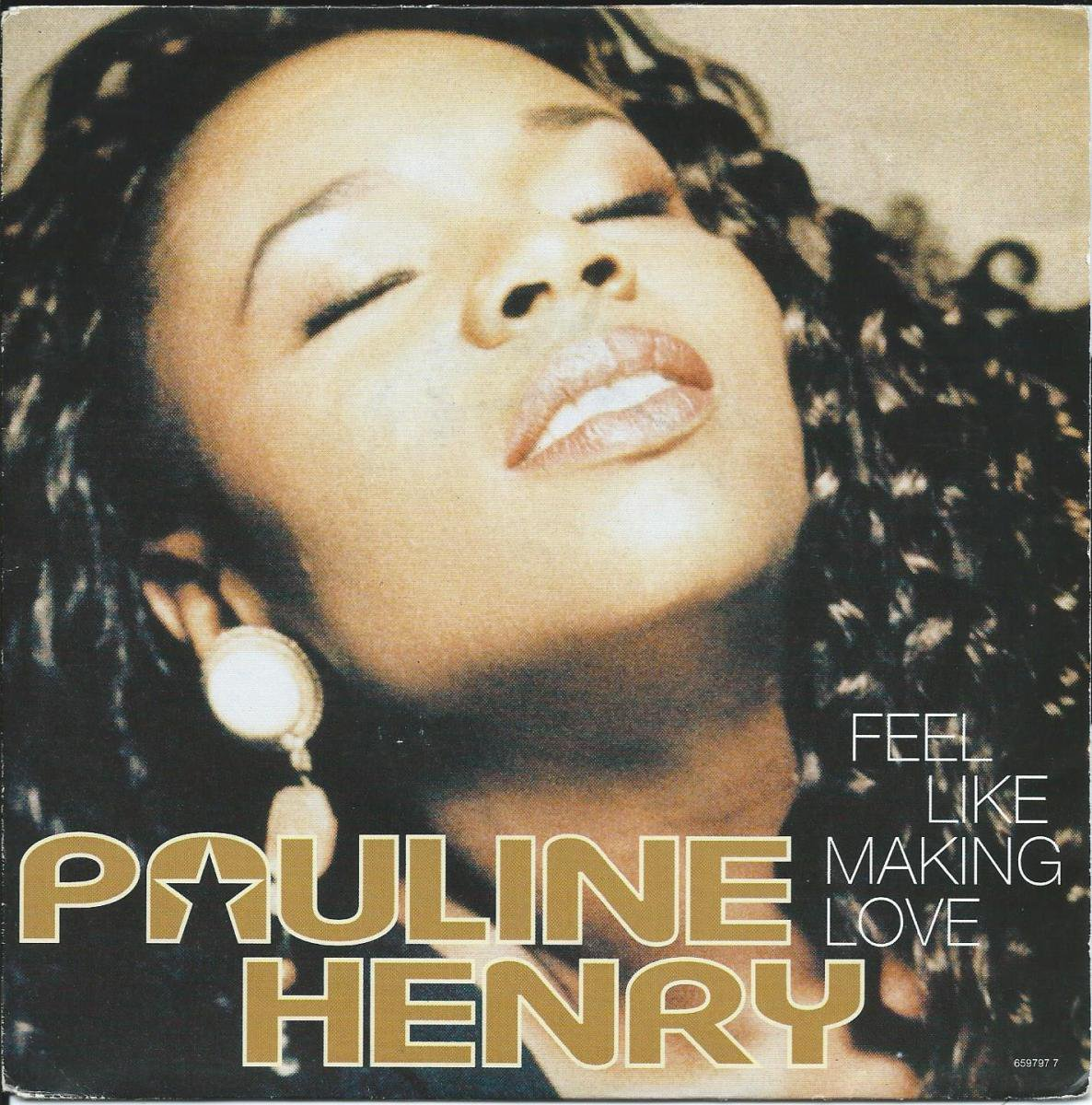 PAULINE HENRY / FEEL LIKE MAKING LOVE / LOVE COMES TO MIND (PROD,THE CHIMES) (7