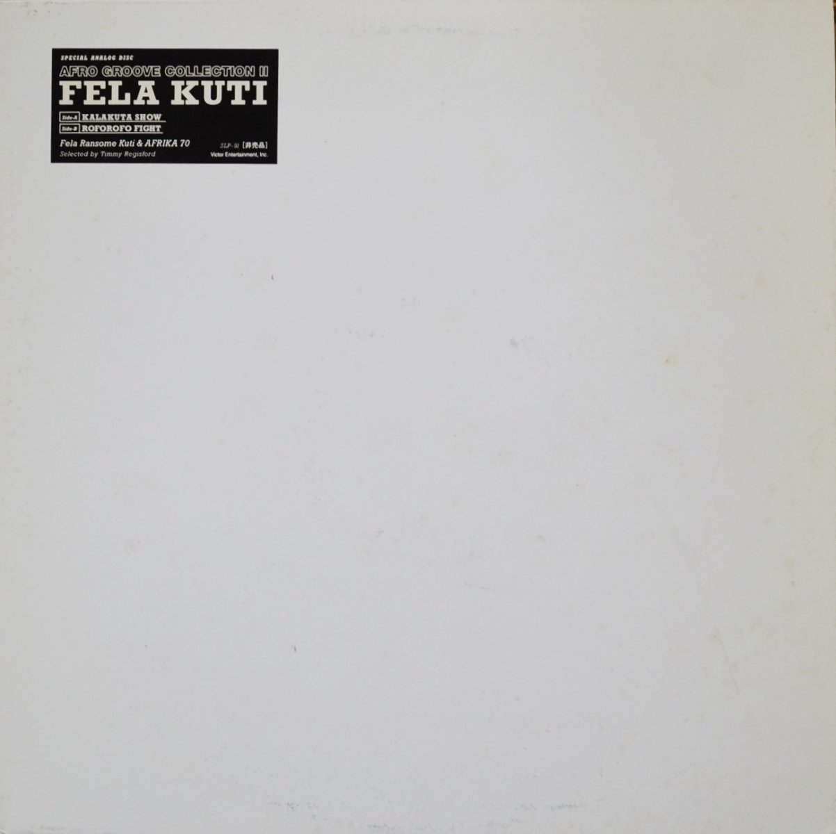 FELA KUTI / KALAKUTA SHOW / ROFOROFO FIGHT (SELECTED TIMMY REGISFORD (12