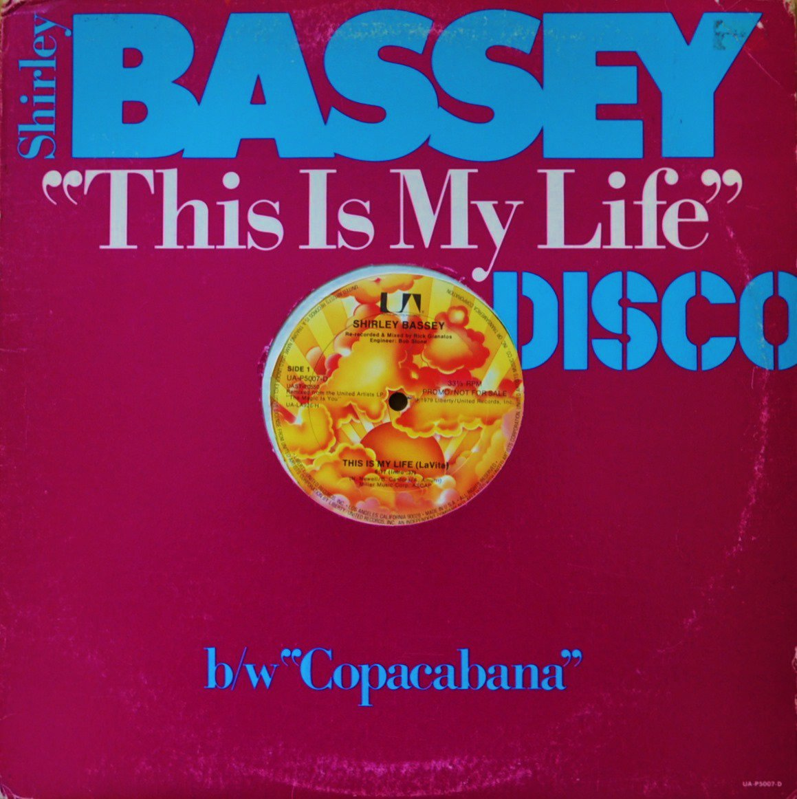 SHIRLEY BASSEY / COPACABANA (AT THE COPA) / THIS IS MY LIFE (LA VITA) (12