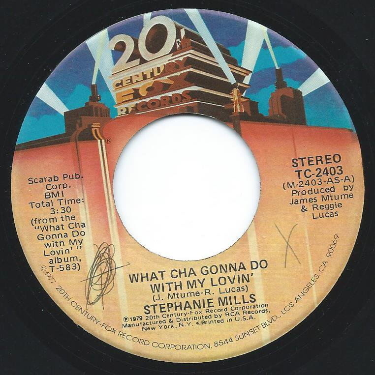 STEPHANIE MILLS / WHAT CHA GONNA DO WITH MY LOVIN' / STARLIGHT (7