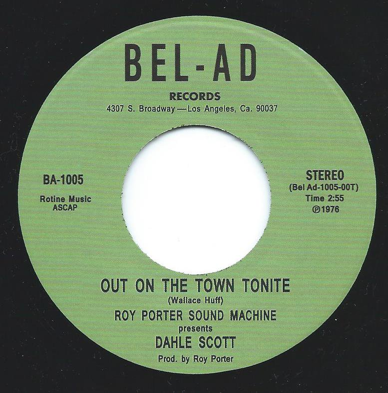 ROY PORTER SOUND MACHINE PRESENTS DAHLE SCOTT / OUT ON THE TOWN TONITE / GIVIN' ME THE BLUES (7