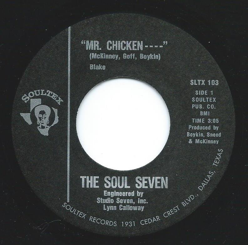 THE SOUL SEVEN / MR. CHICKEN---- / THE CISSY'S THANG (7