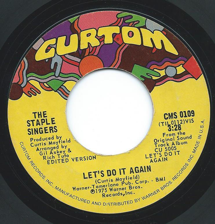 THE STAPLE SINGERS / LET'S DO IT AGAIN / AFTER SEX (7