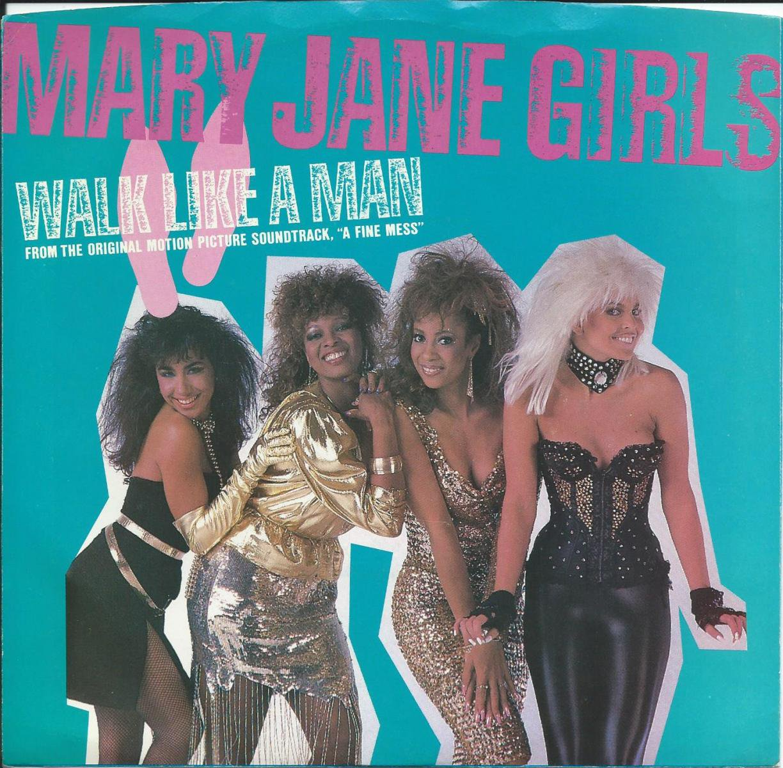 MARY JANE GIRLS / WALK LIKE A MAN (7