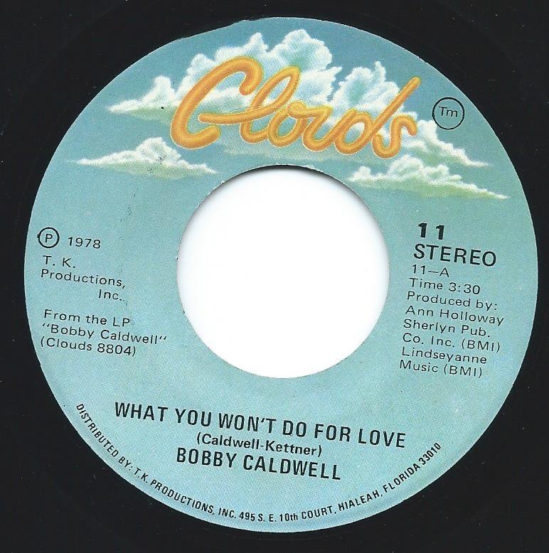 BOBBY CALDWELL / WHAT YOU WON'T DO FOR LOVE (7
