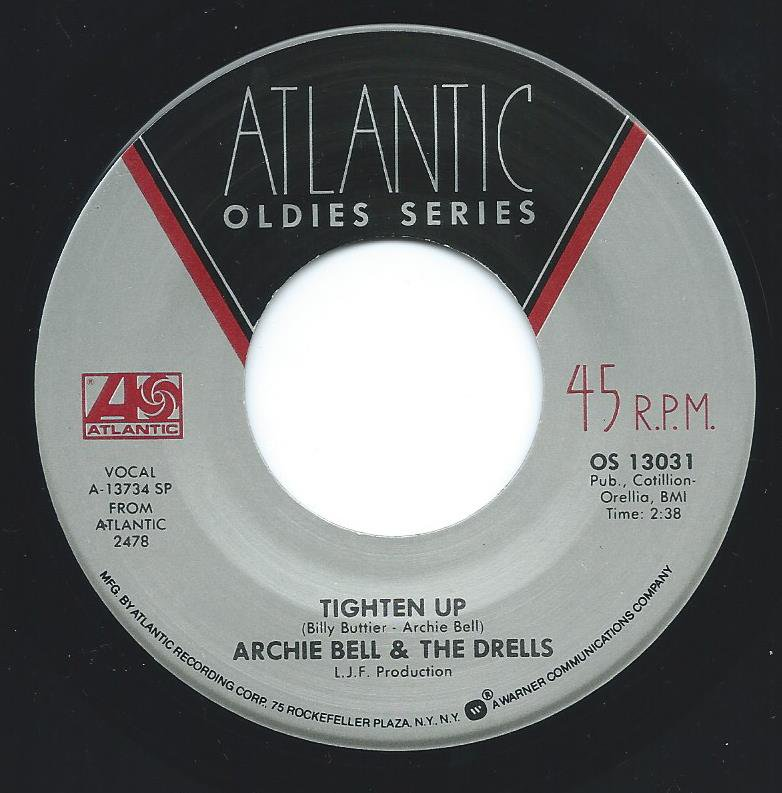ARCHIE BELL & THE DRELLS / TIGHTEN UP / I CAN'T STOP DANCING (7
