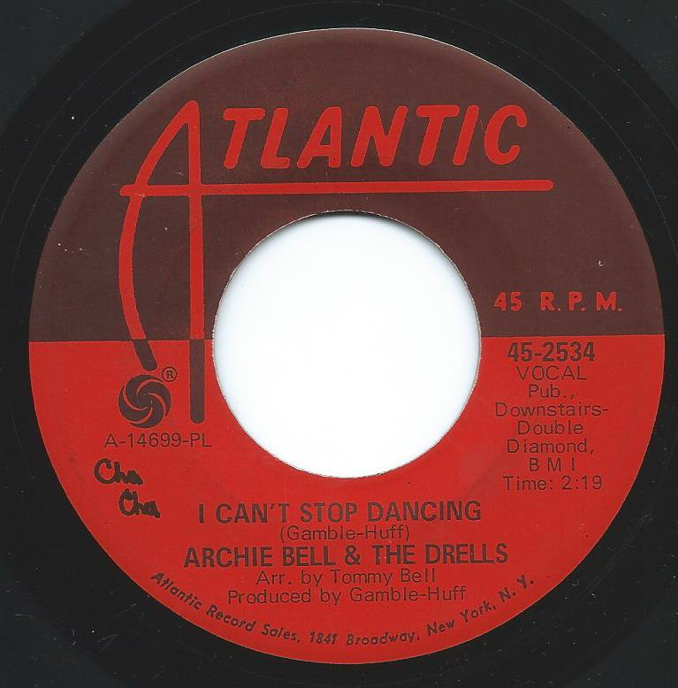 ARCHIE BELL & THE DRELLS / I CAN'T STOP DANCING (7