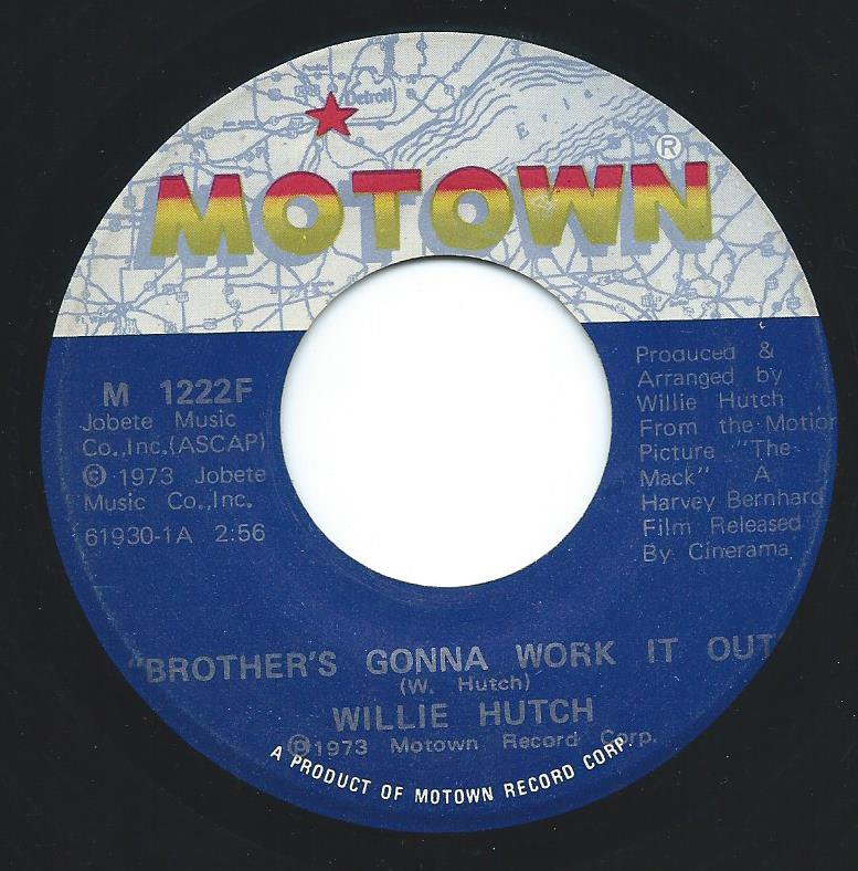 WILLIE HUTCH / BROTHER'S GONNA WORK IT OUT / I CHOOSE YOU (7