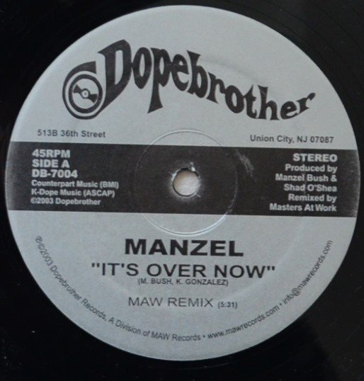 MANZEL / IT'S OVER NOW (MAW REMIX) (12