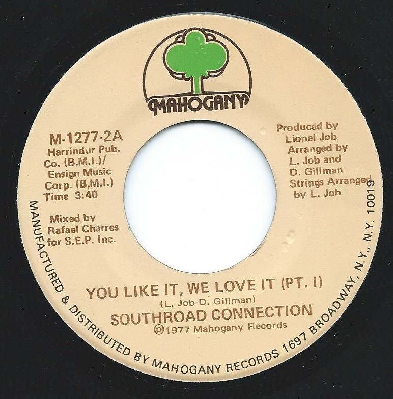 SOUTHROAD CONNECTION / YOU LIKE IT, WE LOVE IT (7