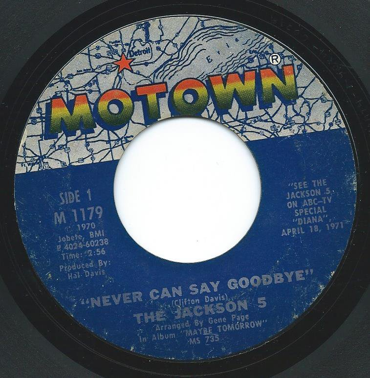 THE JACKSON 5 / NEVER CAN SAY GOODBYE / SHE'S GOOD (7