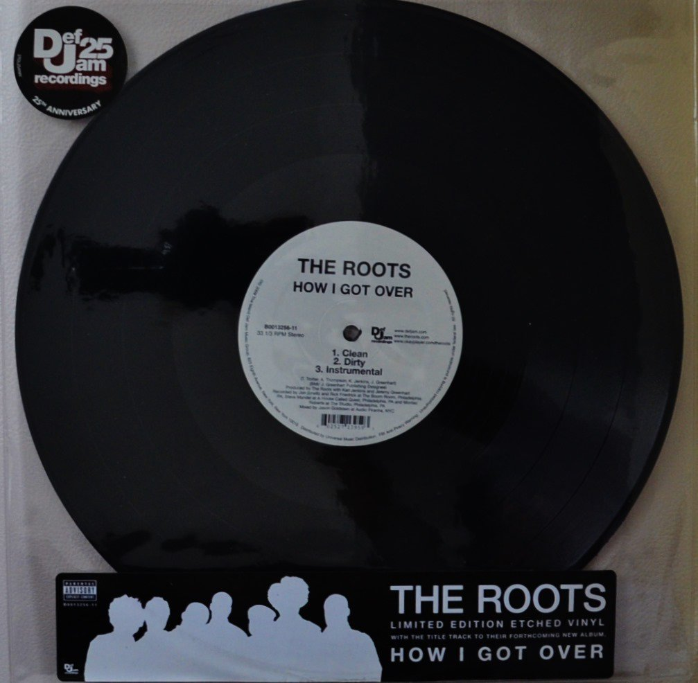 THE ROOTS / HOW I GOT OVER (12