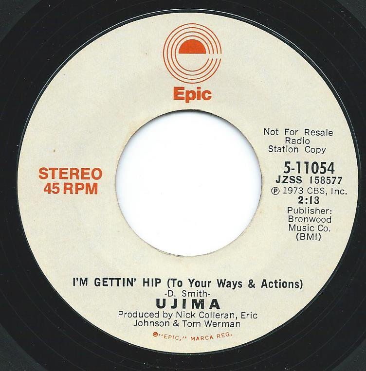 UJIMA / I'M GETTIN' HIP (TO YOUR WAYS & ACTIONS) (7