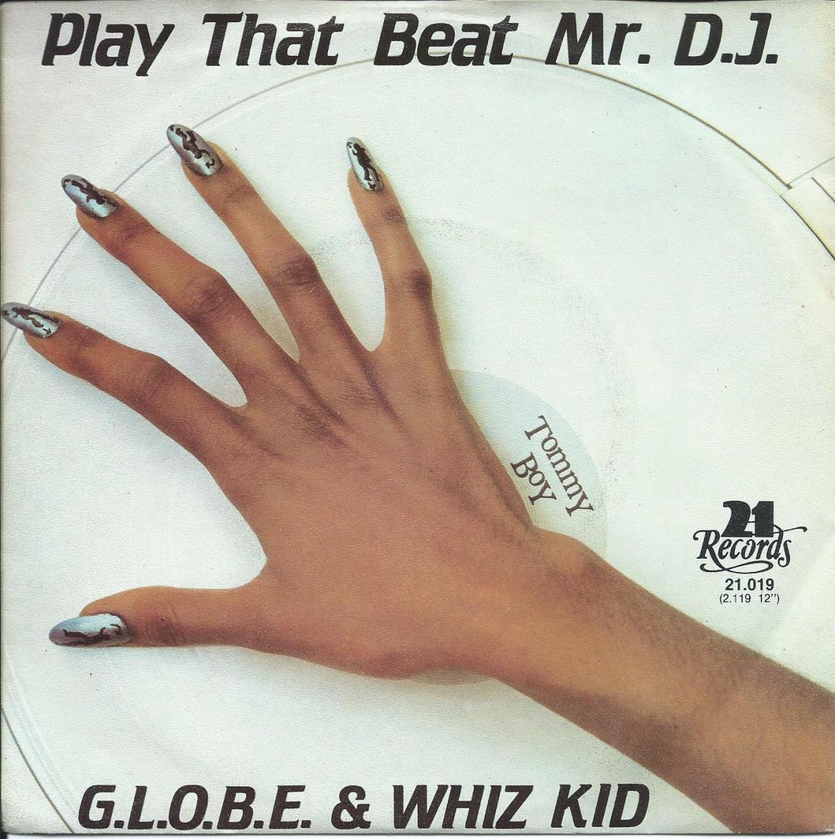 G.L.O.B.E. & WHIZ KID / PLAY THAT BEAT MR. D.J. (7