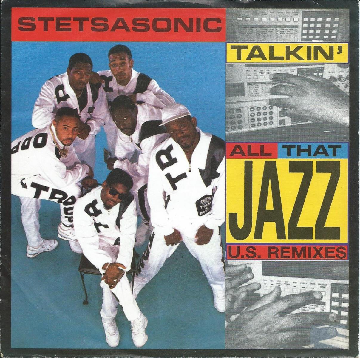 STETSASONIC / TALKIN' ALL THAT JAZZ U.S. REMIXES (7
