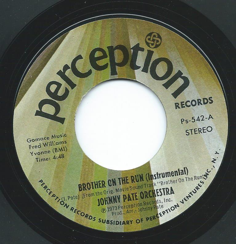 JOHNNY PATE ORCHESTRA / BROTHER ON THE RUN (INSTRUMENTAL) / SEX SCENE (7
