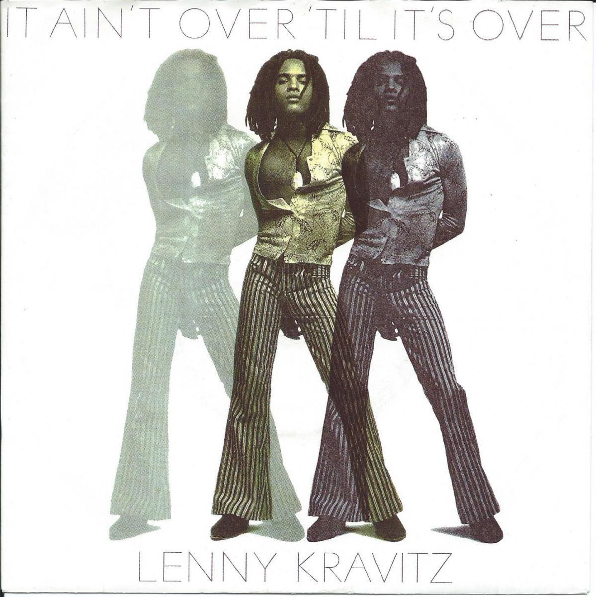 LENNY KRAVITZ / IT AIN'T OVER 'TIL IT'S OVER (7