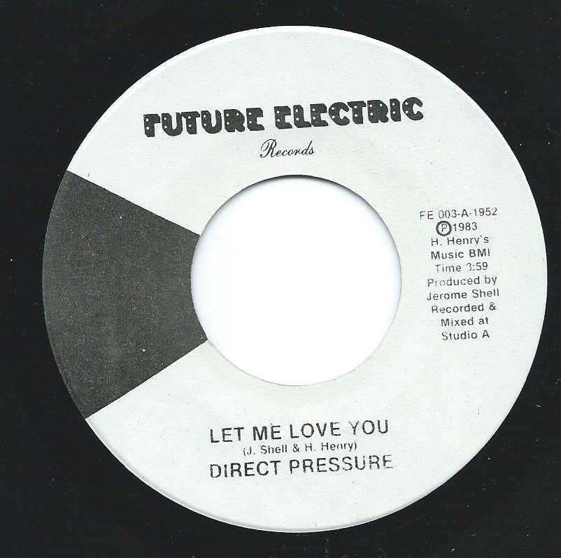 DIRECT PRESSURE / LET ME LOVE YOU / LOVE FLIGHT (7
