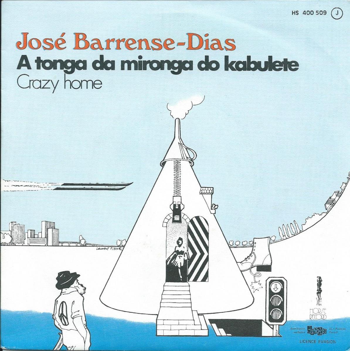 JOSÉ BARRENSE-DIAS / A TONGA DA MIRONGA DO KABULETE / CRAZY HOME (7