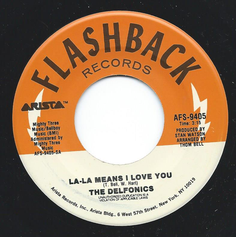 THE DELFONICS / LA-LA-MEANS I LOVE YOU / DIDN'T I (BLOW YOUR MIND THIS TIME)  (7