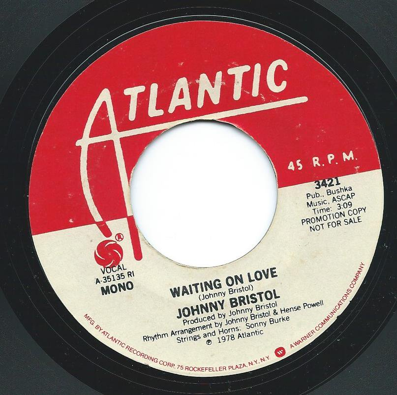 JOHNNY BRISTOL / WAITING ON LOVE (7