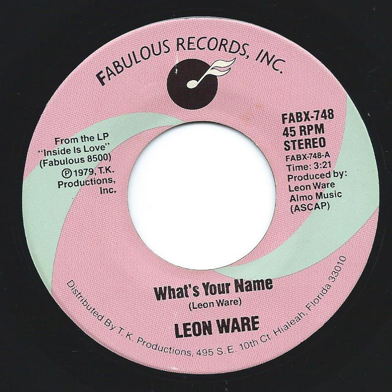 LEON WARE / WHAT'S YOUR NAME / CLUB SASHAY (7